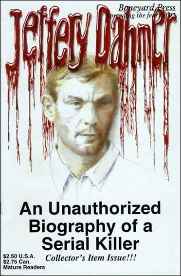 Jeffrey Dahmer 1-A by Boneyard Press