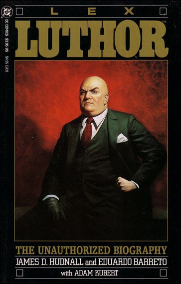 Lex Luthor: The Unauthorized Biography 1-A by DC
