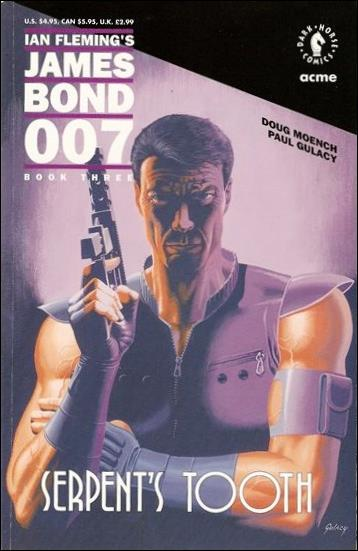 James Bond 007: Serpent's Tooth 3-A by Dark Horse