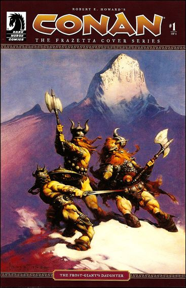 Conan: The Frazetta Cover Series 1-A by Dark Horse