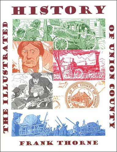 Illustrated History of Union County 1-A by Fantagraphics