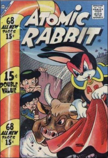 Atomic Rabbit 11-A by Charlton