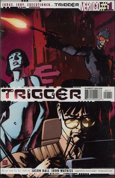 Trigger 1-A by Vertigo
