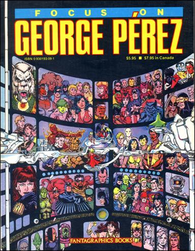 Focus on George Perez 1-A by Fantagraphics
