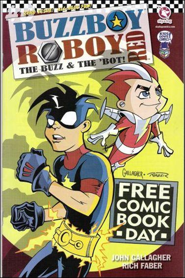 Buzzboy/Roboy: The Buzz & The 'Bot 0-A by Sky-Dog Press