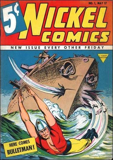 Nickel Comics (1940) 1-A by Fawcett