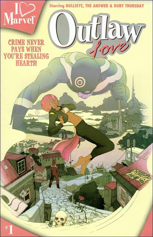 I (heart) Marvel: Outlaw Love 1-A by Marvel