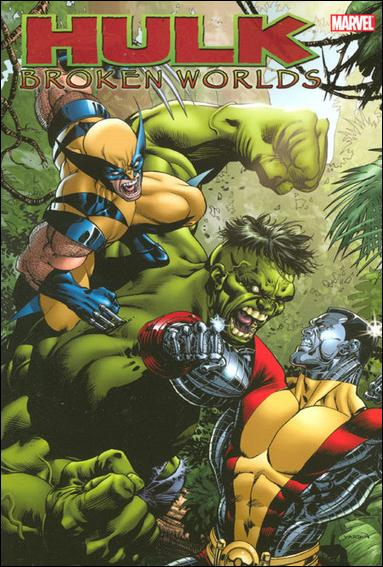 Hulk: Broken Worlds nn-A by Marvel
