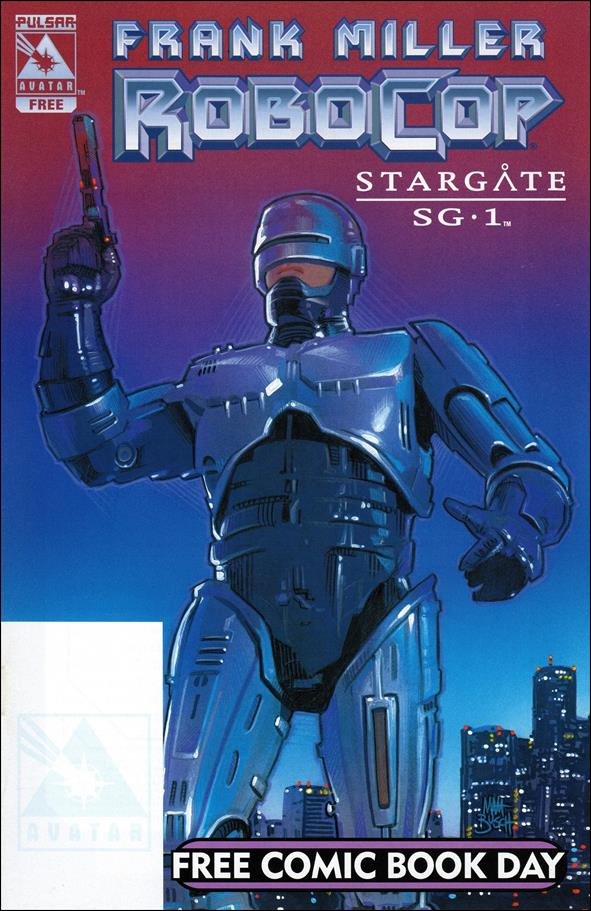 Frank Miller's RoboCop / Stargate SG1 FCBD Edition 1-A by Avatar Press