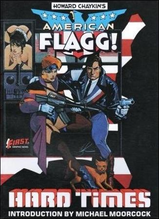 American Flagg!: Hard Times 1-A by First