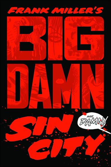 Frank Miller's Big Damn Sin City nn-A by Dark Horse