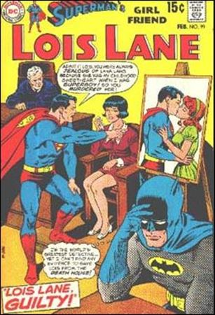 Superman's Girl Friend Lois Lane 99-A