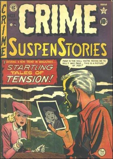 Crime SuspenStories (1950) 1-A by E.C.