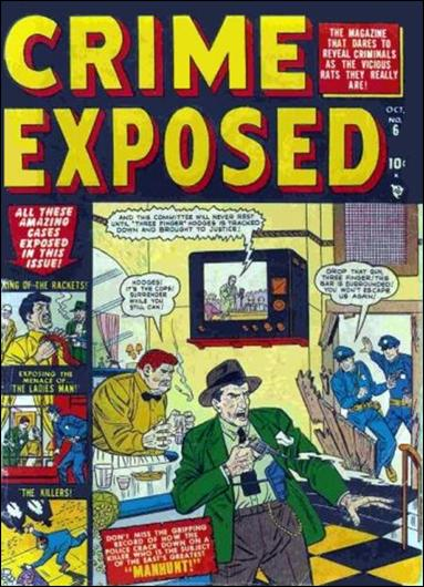 Crime Exposed (1950) 6-A by Marvel