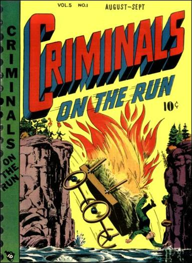 Criminals on the Run (1949) 1-A by Premium