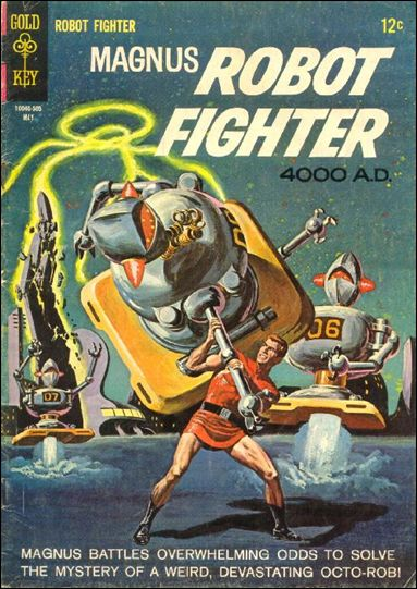 Magnus, Robot Fighter (1963) 10-A by Gold Key