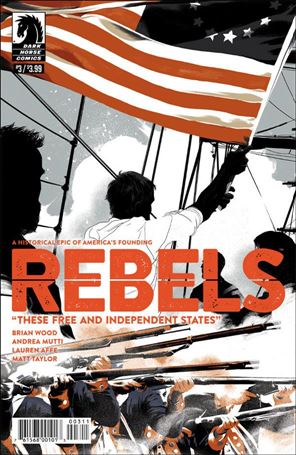Rebels: These Free and Independent States 3-A