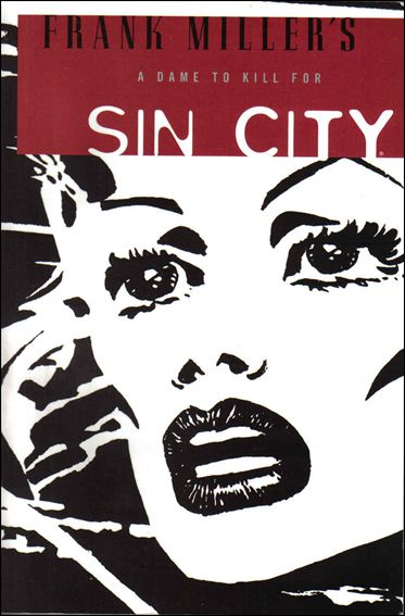 Frank Miller's Sin City 2-A by Dark Horse