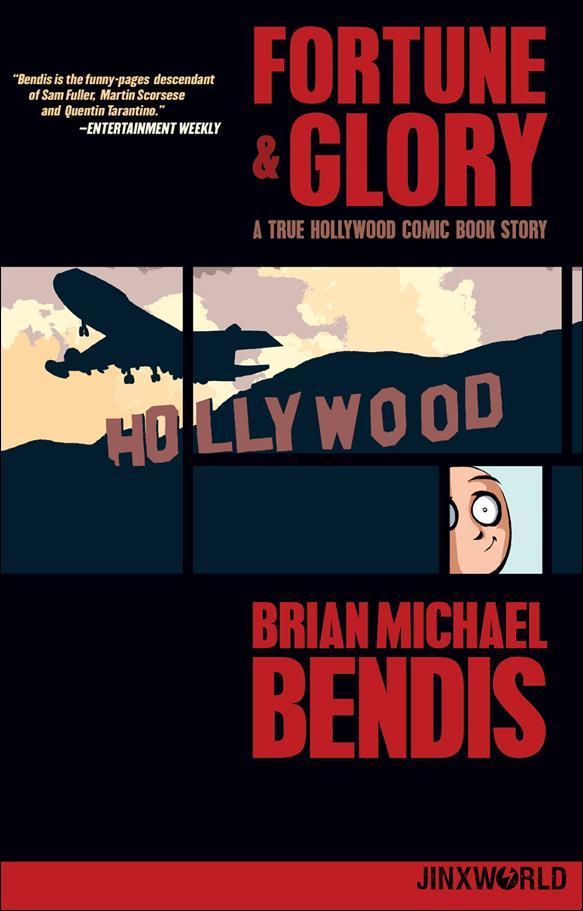 Fortune & Glory: A True Hollywood Comic Book Story nn-A by Jinxworld