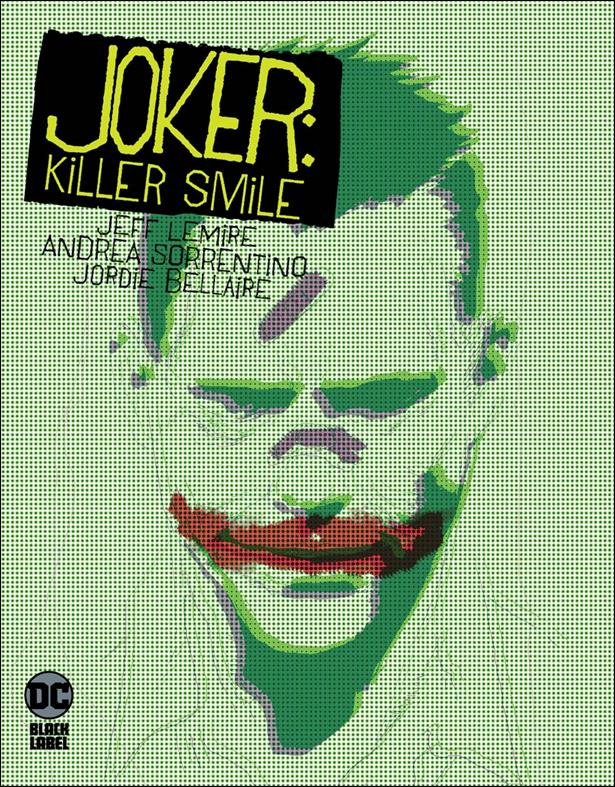 Joker: Killer Smile nn-A by DC Black Label