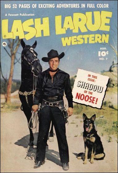Lash LaRue Western 7-A by Fawcett