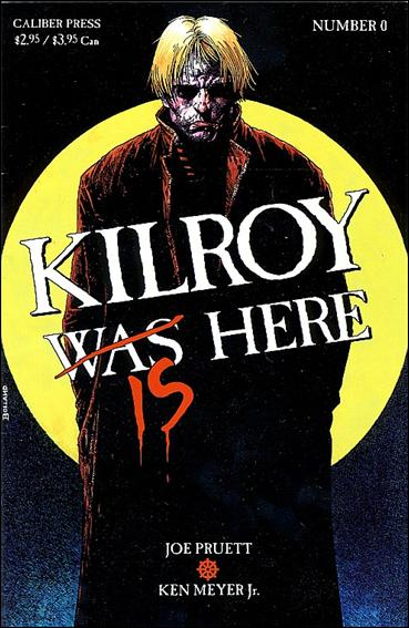 Kilroy is Here 0-A by Caliber