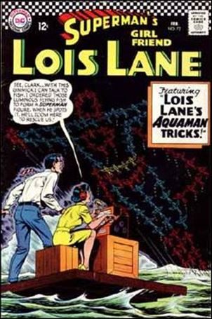 Superman's Girl Friend Lois Lane 72-A