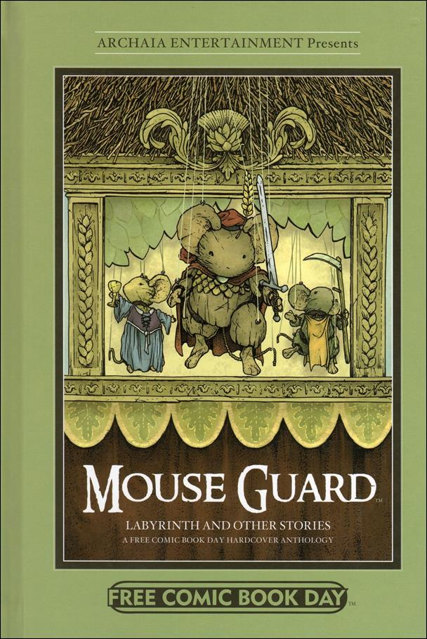 Mouse Guard and Other Stories: A Free Comic Book Day Hardcover Anthology nn-A by Archaia