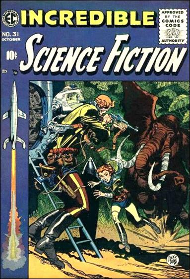 Incredible Science Fiction (1955) 31-A by E.C.