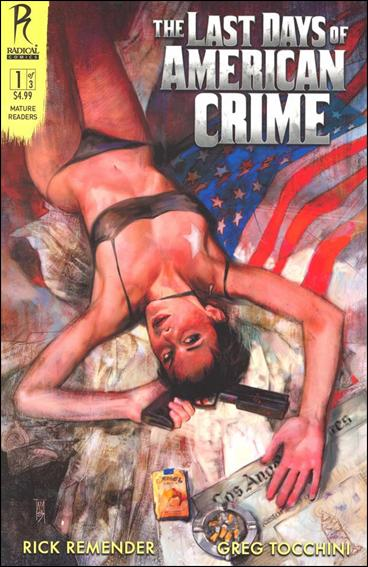 Last Days of American Crime 1-A by Radical