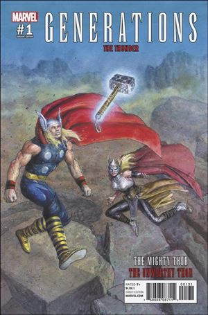 Generations: The Unworthy Thor & The Mighty Thor 1-E
