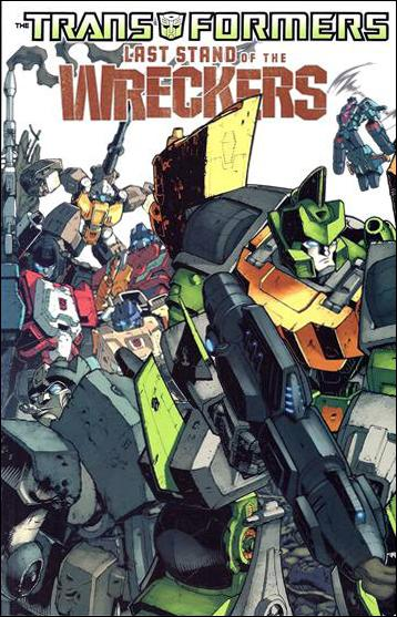Transformers: Last Stand of the Wreckers 1-A by IDW