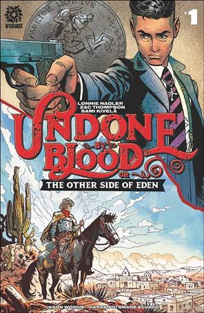Undone by Blood or the Other Side of Eden 1-A