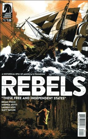 Rebels: These Free and Independent States 1-A