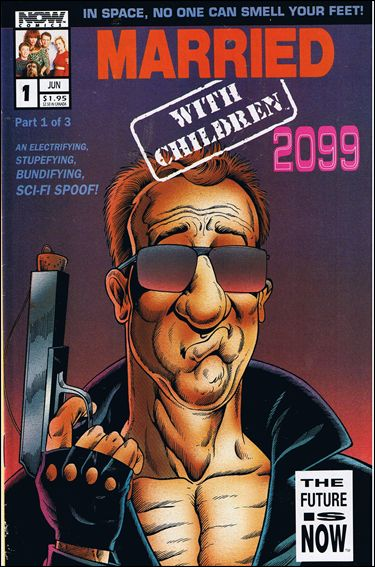 Married... with Children: 2099 1-A by Now Comics