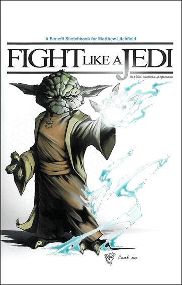 Fight Like A Jedi: A Benefit Sketchbook for Matthew Litchfield nn-A by Lucasfilm Ltd.