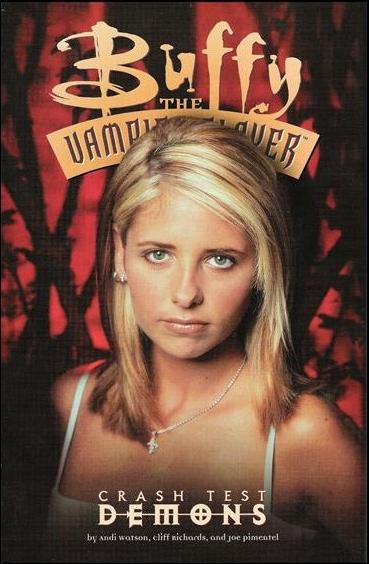 Buffy the Vampire Slayer: Crash Test Demons 1-A by Dark Horse