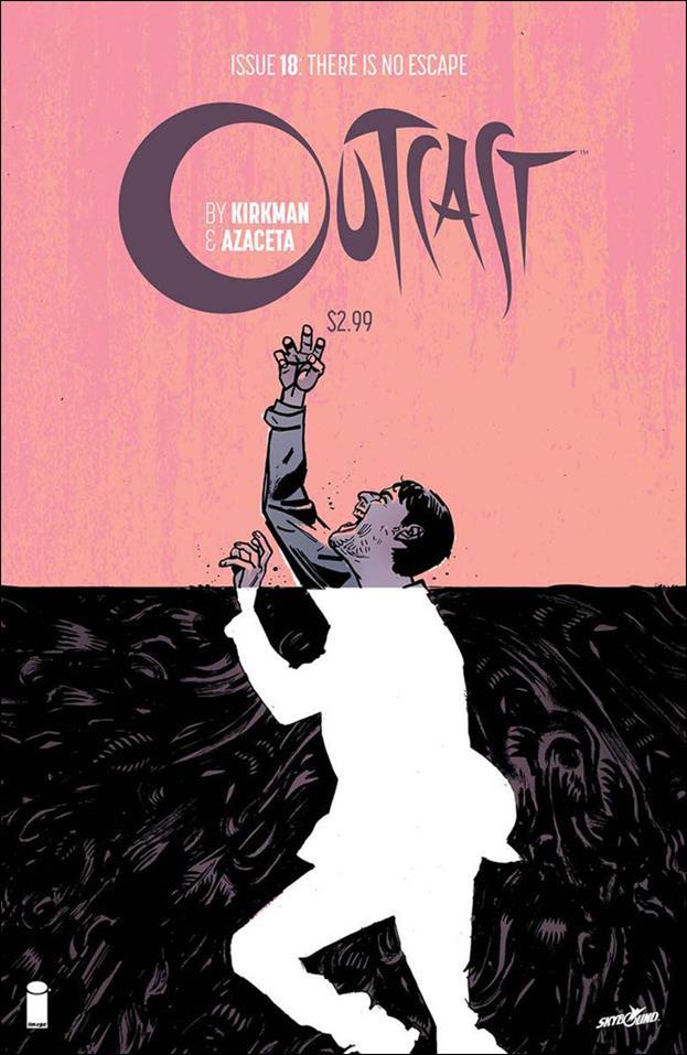 Outcast by Kirkman & Azaceta 18-A