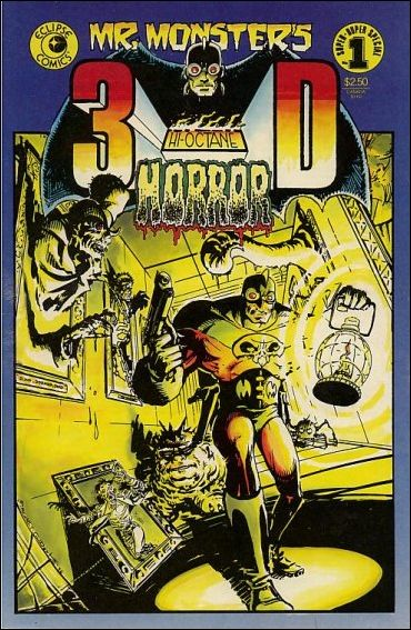 Mr. Monster's 3-D High-Octane Horror 1-A by Eclipse