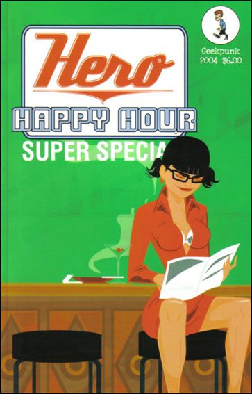 Hero Happy Hour: Super Special 1-A by GeekPunk