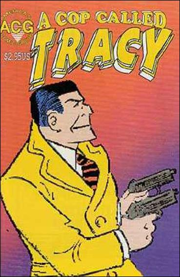 Cop Called Tracy 11-A by America's Comic Group (ACG)