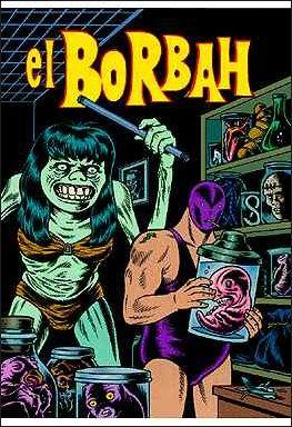 El Borbah 1-A by Fantagraphics