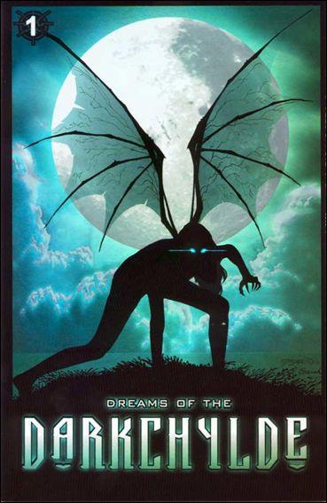 Dreams of the Darkchylde 1-G by Darkchylde Entertainment