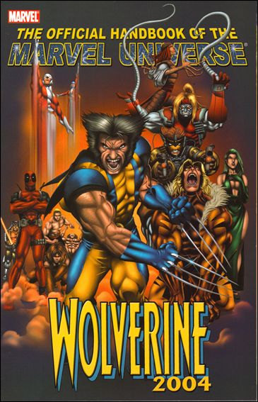 Official Handbook of the Marvel Universe: Wolverine 2004 nn-A by Marvel