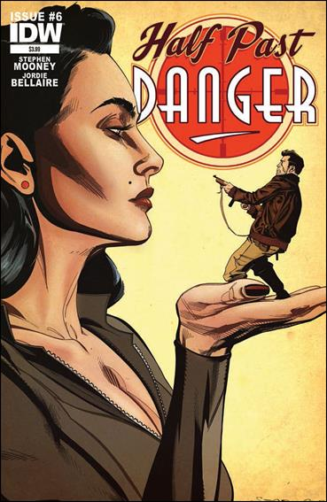 Half Past Danger (2013) 6-A by IDW