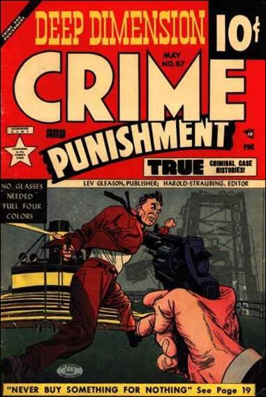 Crime and Punishment 67-A by Lev Gleason Productions