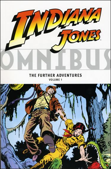Indiana Jones Omnibus: The Further Adventures 1-A by Dark Horse