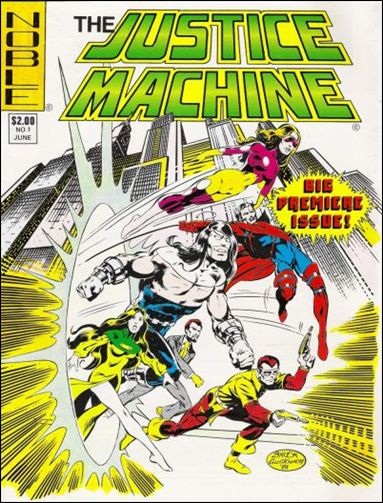 Justice Machine (1981) 1-A by Noble Comics