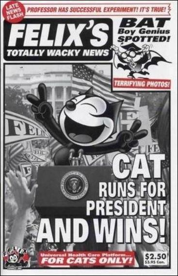 Felix the Cat Presents . . . Totally Wacky News  1-A by Felix