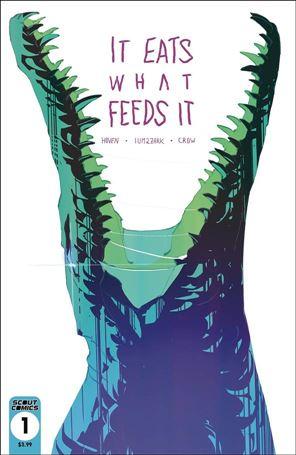 It Eats What Feeds It 1-B